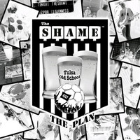 The Plan - The Shame