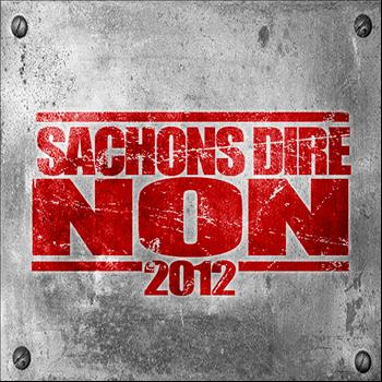 Various Artists - Sachons dire non 2012