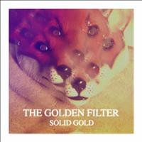 The Golden Filter - Solid Gold EP