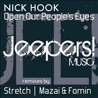 Nick Hook - Open Our People's Eyes