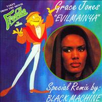 "Grace Jones - Evilmainya (Taken from the Movie ""freddie"")"