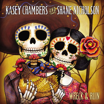 Kasey Chambers - Wreck And Ruin