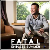 Fatal - Endless Summer (Explicit)