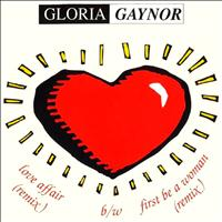 Gloria Gaynor - First Be a Woman / Love Affair