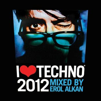 Erol Alkan - I Love Techno 2012