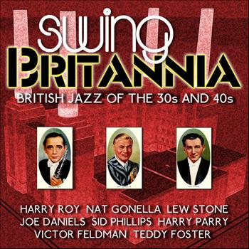 Various Artists - Swing Britannia (British Jazz of the 30s and 40s)