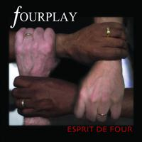 Fourplay - Esprit De Four