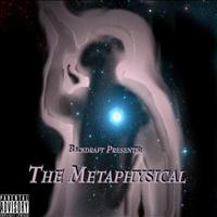Backdraft - Backdraft Presents: The Metaphysical