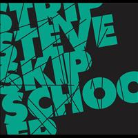 Strip Steve - Skip School