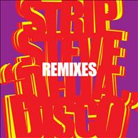 Strip Steve - Delta Disco Remixes