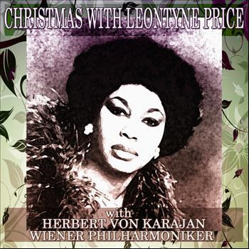 Leontyne Price with Herbert Von Karajan & Wiener Philharmoniker - Christmas with Leontyne Price (Original Album)