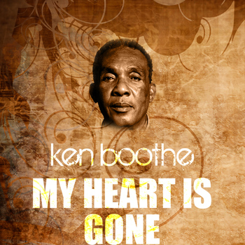 Ken Boothe - My Heart Is Gone