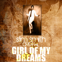 Slim Smith - Girl Of My Dreams