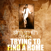 Slim Smith - Trying To Find A Home