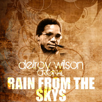 Delroy Wilson - Rain From The Skys