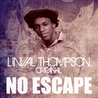 Linval Thompson - No Escape
