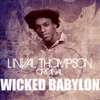 Linval Thompson - Wicked Babylon