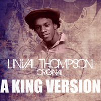 Linval Thompson - A King Version