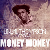 Linval Thompson - Money Money