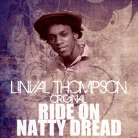 Linval Thompson - Ride On Natty Dread