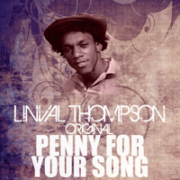 Linval Thompson - Penny For Your Song
