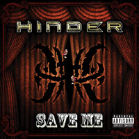Hinder - Save Me (Explicit Version)