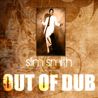 Slim Smith - Out Of Dub