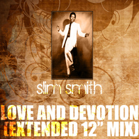 "Slim Smith - Love And Devotion (Extended 12"" Mix)"