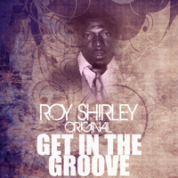 Roy Shirley - Get In The Groove