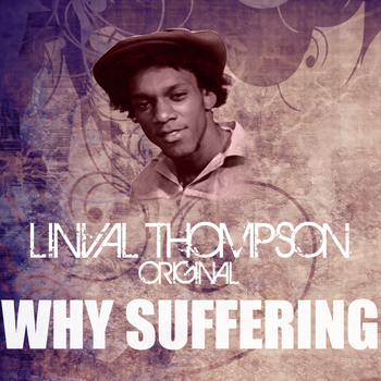 Linval Thompson - Why Suffering