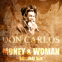 Don Carlos - Money & Woman (Original Mix)