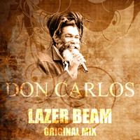 Don Carlos - Lazer Beam (Original Mix)