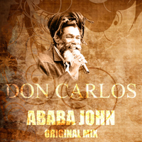 Don Carlos - Ababa John (Original Mix)
