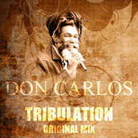 Don Carlos - Tribulation (Original Mix)