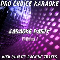 Pro Choice Karaoke - Karaoke Party, Vol. 1