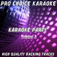 Pro Choice Karaoke - Karaoke Party, Vol. 3