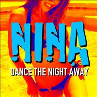 Nina - Dance the Night Away