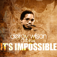 Delroy Wilson - It's Impossible