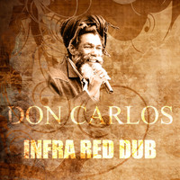 Don Carlos - Infra Red Dub