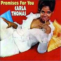 Carla Thomas - Promises for You