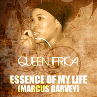 Queen Ifrica - Essence Of My Life (Marcus Garvey Riddim)