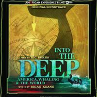 Brian Keane - Into the Deep: American, Whaling & The World