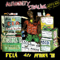Fela Kuti - Authority Stealing (Pt. 1 & 2)