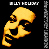 Billie Holiday - 20th Century Legends - Billy Holiday
