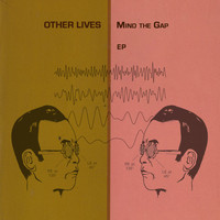 Other Lives - Mind The Gap