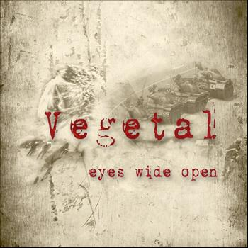 Vegetal - Beyond Our Eyes