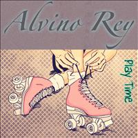 Alvino Rey - Play Time (Remastered)