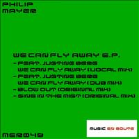 Philip Mayer - We Can Fly Away E.P.