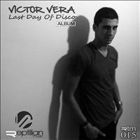Victor Vera - Last Day Of Disco (Album)