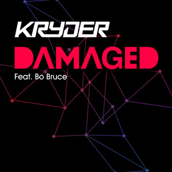 Kryder - Damaged (feat. Bo Bruce)